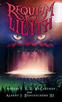 Requiem for Lilith: Act I (Tragedy in Four Acts)