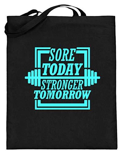 Hoy, mañana más fuerte – Sore Today, Stronger Tomorrow – Diseño sencillo y divertido – Bolsa de yute (con asas largas), color Negro, talla 38cm-42cm