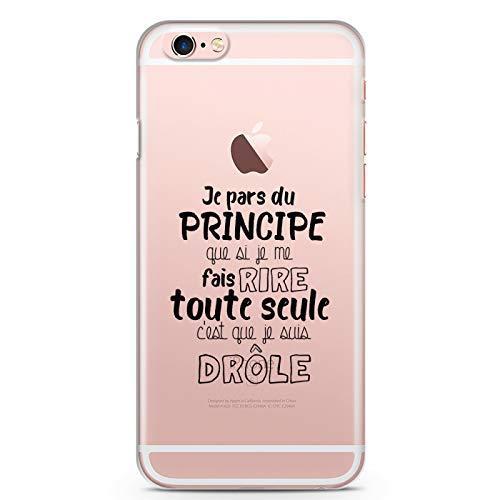 ZOKKO - Carcasa para iPhone 6+/6S+ Je pars du Principe Que si Je me Hais Rire Todo Solo C'est Que je Suis Divertido, Color Negro