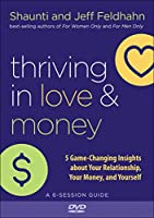 Thriving in Love and Money: 5 Game-changing Insights About Your Relationship, Your Money, and Yourself [DVD]