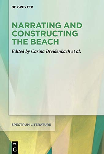 Narrating and Constructing the Beach: An Interdisciplinary Approach