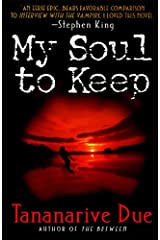 My Soul to Keep (African Immortals series Book 1) Kindle Edition