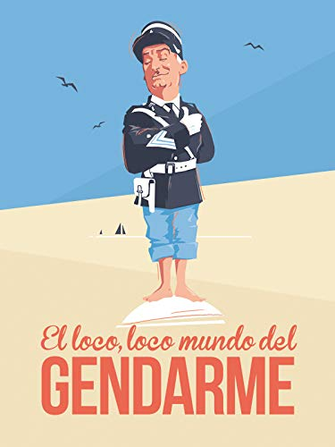 El loco, loco mundo del Gendarme