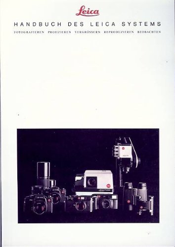 Handbook of the Leica System Photography Projection Enlarging Observation