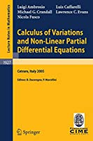 Calculus of Variations and Nonlinear Partial Differential Equations: Lectures given at the C.I.M.E. Summer School held in Cetraro, Italy, June 27 - July 2, 2005 (Lecture Notes in Mathematics, 1927)