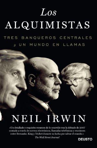 Los alquimistas: Tres banqueros centrales y un mundo en llamas (ECONOMÍA)