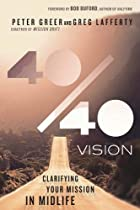 40/40 Vision: Clarifying Your Mission in Midlife