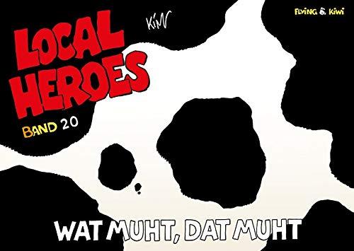Local Heroes / Local Heroes 20: Wat muht, dat muht (Local Heroes / Cartoons vom Land)