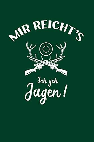 Jäger: Ich geh Jagen!: Notizbuch / Notizheft für Jagd-Sport A5 (6x9in) liniert mit Linien