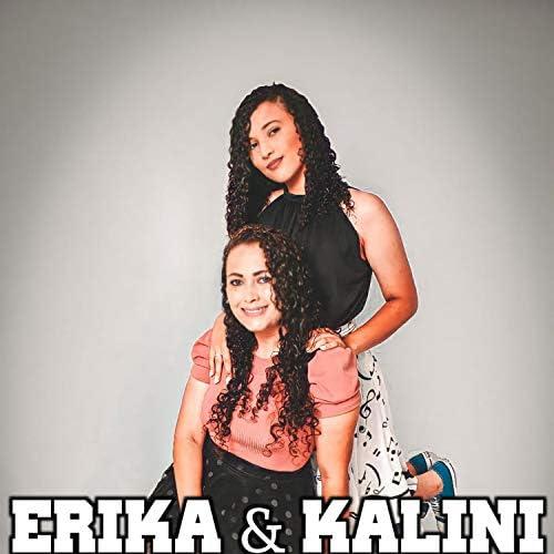 Erika e Kalini