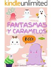 Fantasmas y caramelos.: libro de fantasmas halloween (Spanish Edition)