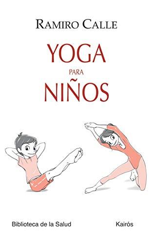 Yoga para niños (Biblioteca de la Salud)