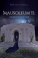Mausoleum II: The Return of Elixor (The Mausoleum)