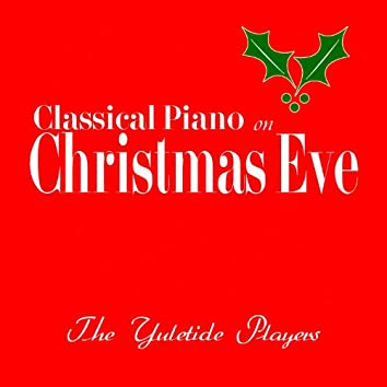 Classical Piano On Christmas Eve