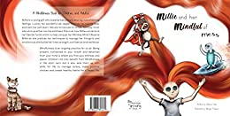 [Rebecca Kelly, Morgan Prideaux]のMillie and her Mindful of Mess: A Mindfulness Book for Children and Adults (A mindfulness book for children and adults. 1) (English Edition)