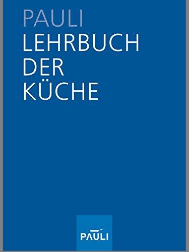 Lehrbuch der Küche, 13. Auflage 2005 ( ND 2010 )