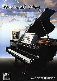 AUF DEM KLAVIER - arrangiert für Songbook [Noten / Sheetmusic] Komponist: MEY REINHARD