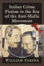 Italian Crime Fiction in the Era of the Anti-mafia Movement