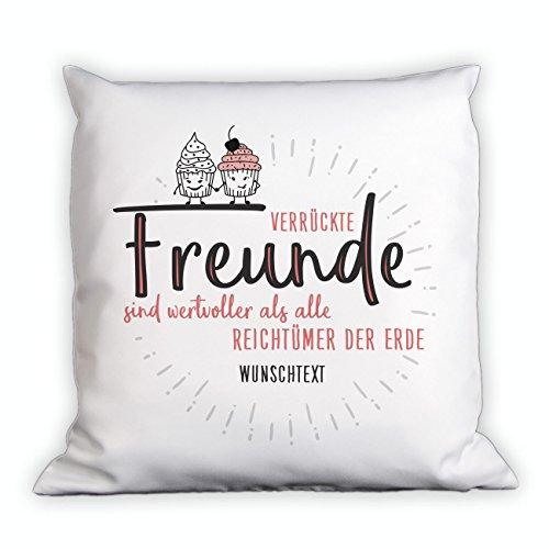 Herz & Heim® Kissen mit Spruch - Verrückte Freunde - mit Gratis Widmung - Geschenke für Gute Freunde