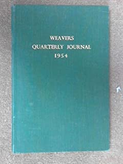 Quarterly Journal of the Guilds of Weavers Spinners and Dyers: No. 9. March 1954