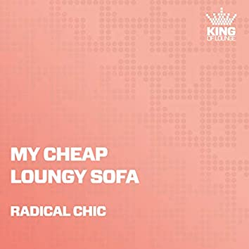 My Cheap Loungy Sofa