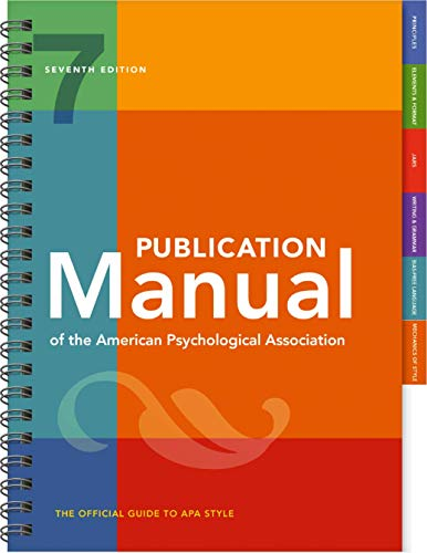 Publication Manual of the American Psychological Association: 7th Edition, Official, 2020 Copyright (7th Edition, 2020 Copyright)