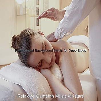 Phenomenal Background Music for Deep Sleep