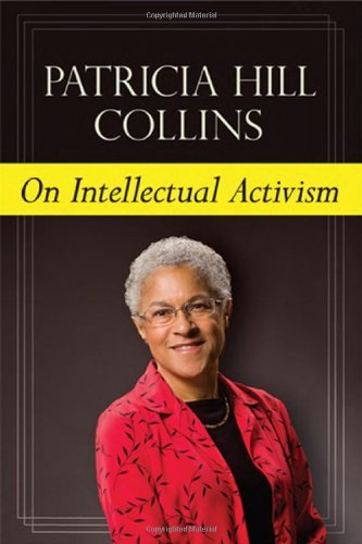 On Intellectual Activism (English Edition)