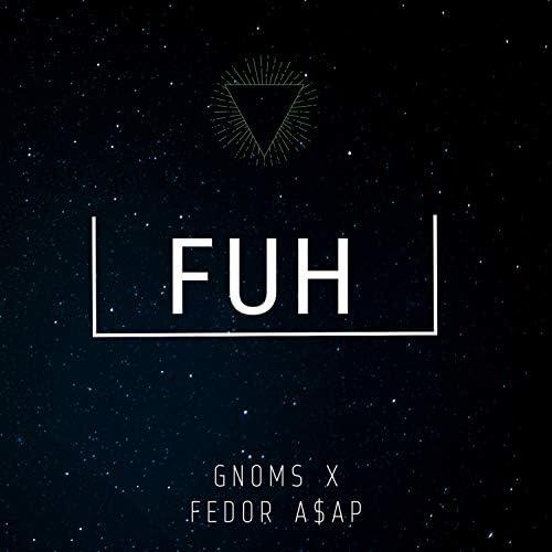GNOMS feat. fedor a$ap