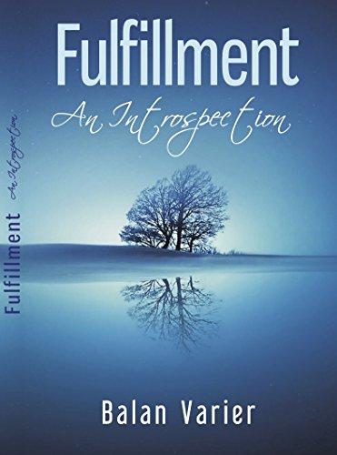 Fulfilment: An Introspection (English Edition)