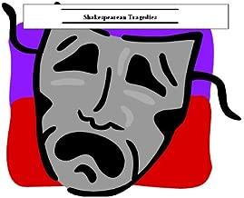 Shakespearean Tragedies by William Shakespeare