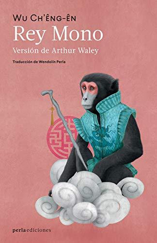 Rey Mono: Novela popular de China