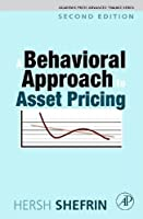 A Behavioral Approach to Asset Pricing (Academic Press Advanced Finance)