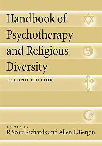 Compare Textbook Prices for Handbook of Psychotherapy and Religious Diversity Second Edition ISBN 9781433817359 by Richards PhD, Dr. P. Scott,Bergin PhD, Dr. Allen E.