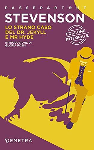 Lo strano caso del dr. Jekyll e mr Hyde