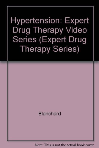 Hypertension (Expert Drug Therapy Series)