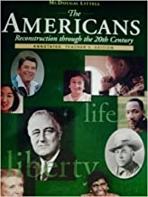 The Americans Reconstruction Through the 20th Century, Annotated Teacher's Edition