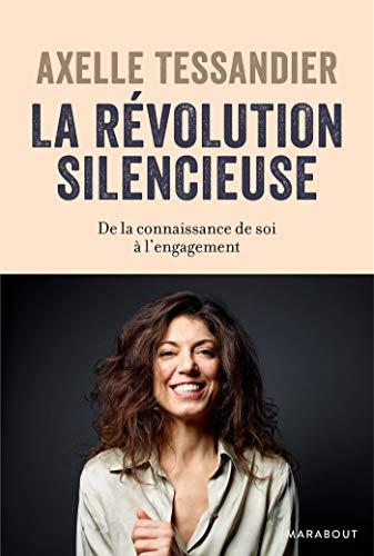 La révolution silencieuse (Essais Bien-être - Psy)