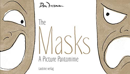 The Masks: A picture pantomime (English Edition)