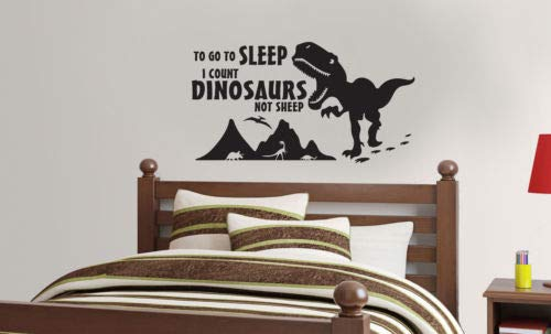 To Go to Sleep I Count Dinosaurs Not Sheep Sticker mural en vinyle pour chambre d'enfant