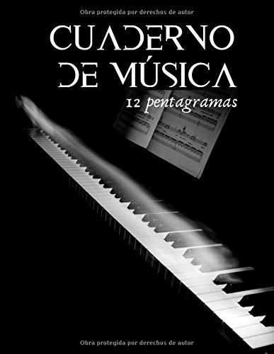 Cuaderno de música 12 pentagramas: Libro de composición para músicos y amantes de la música clásica - piano, guitarra... 100 páginas en formato A4