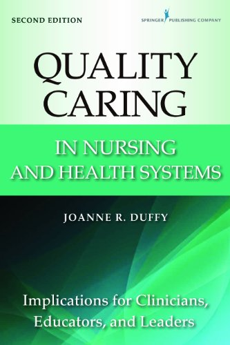 41m0lOCGYyL - Quality Caring in Nursing and Health Systems: Implications for Clinicians, Educators, and Leaders, 2