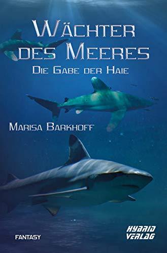Wächter des Meeres: Die Gabe der Haie