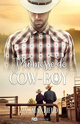 Promesse du cow-boy: Les cow-boys, T4 par [Z.A. Maxfield, Régis Balcon]