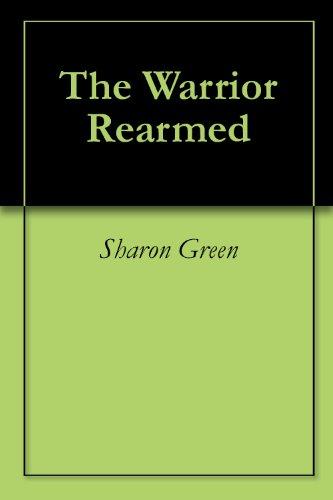 The Warrior Rearmed (Terrilian Book 3)