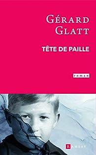 Tête de paille par Gérard Glatt