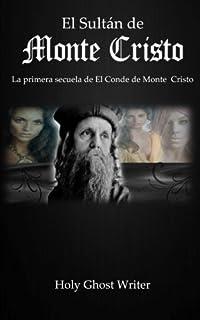 El Sultan de Monte Cristo: La primera secuela del Conde de Monte Cristo