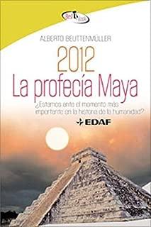 2012 La profecía Maya