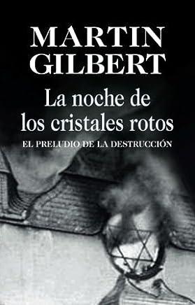 Amazon.es: La Noche De Los Cristales Rotos: Libros