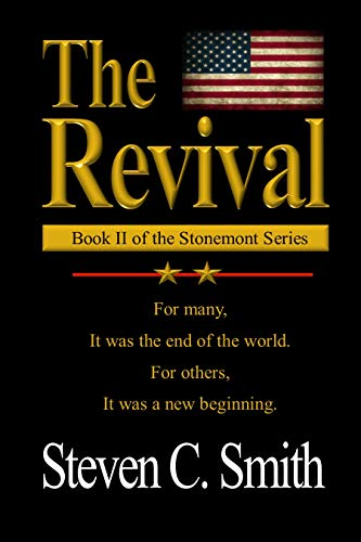 The Revival: Book II of the Stonemont Series by [Steven Smith]